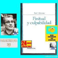 Libros de segunda mano: FINITUD Y CULPABILIDAD - PAUL RICOEUR / PRÓLOGO DE JOSÉ LUIS ARANGUREN - FENOMENOLOGÍA HERMENEÚTICA. Lote 122104875