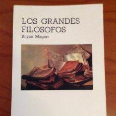 Libros de segunda mano: LOS GRANDES FILOSOFOS. BRYAN MAGEE. CÁTEDRA. Lote 122384443