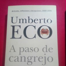 Libros de segunda mano: A PASO DE CANGREJO. UMBERTO ECO.. Lote 122459223