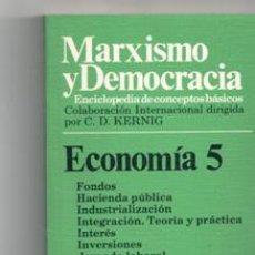 Libros de segunda mano: MARXISMO Y DEMOCRACIA. ECONOMÍA 5. Lote 122881863