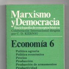 Libros de segunda mano: MARXISMO Y DEMOCRACIA. ECONOMÍA 6. Lote 122881867