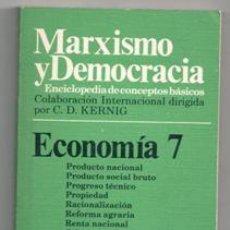 Libros de segunda mano: MARXISMO Y DEMOCRACIA. ECONOMÍA 7. Lote 122881871