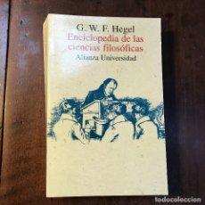 Libros de segunda mano: ENCICLOPEDIA DE LAS CIENCIAS FILOSÓFICAS - GEORG WILHELM FRIEDRICH HEGEL. Lote 122837443