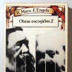 Libros de segunda mano: MARX, K. - ENGELS, F. - OBRAS ESCOGIDAS, 2 - MADRID 1975. Lote 123306742