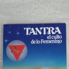 Libros de segunda mano: TANTRA EL CULTO DE LO FEMENINO. Lote 123473347