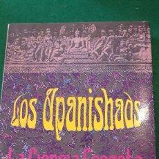 Libros de segunda mano: LOS UPANISHADS. LA CIENCIA SECRETA DE LOS BRAHMANES - ANÓNIMO. Lote 123582339