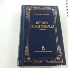 Libros de segunda mano: HISTORIA DE LOS ANIMALES. LIBROS I - VIII - CLAUDIO ELIANO- BIBLIOTECA BÁSICA GREDOS, 2002-CCC. Lote 124026743