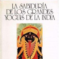 Libros de segunda mano - La Sabiduría de los Grandes Yoguis de la India. Calle, Ramiro A. - 124185195