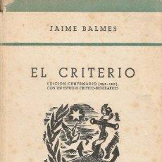 Libros de segunda mano - EL CRITERIO-JAIME BALMES-COLECCIÓN PARA TODOS-EDITORIAL JUVENTUD,BARCELONA-AÑO 1943 - 124952891
