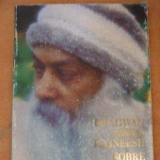 Libros de segunda mano: BHAGWAN SHREE RAJNEESH SOBRE LOS DERECHOS HUMANOS 1986 63P 110G RARO DIFICIL DESCATALOGADO. Lote 125249531