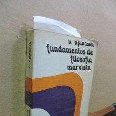 Libros de segunda mano: FUNDAMENTOS DE FILOSOFÍA MARXISTA. AFANASIEV, VICTOR G. ED. MEXICANOS UNIDOS. MÉXICO 1979. 2ªEDICIÓN. Lote 125262571