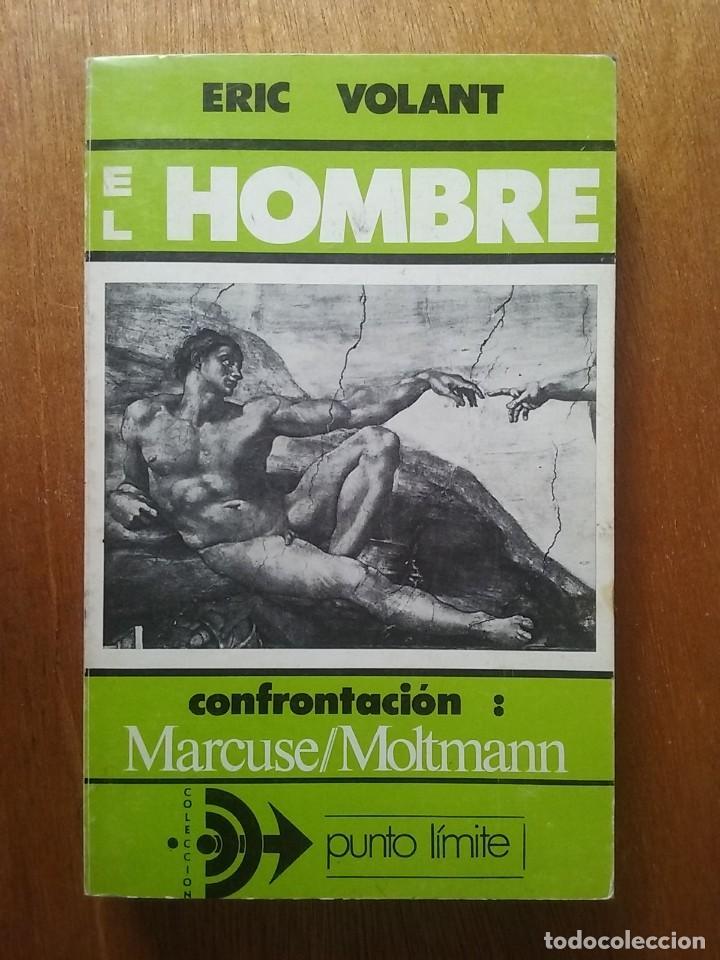 EL HOMBRE CONFRONTACION MARCUSE MOLTMANN, ERIC VOLANT, SAL TERRAE, 1978, COLECCION PUNTO LIMITE (Libros de Segunda Mano - Pensamiento - Filosofía)