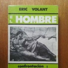 Libros de segunda mano: EL HOMBRE CONFRONTACION MARCUSE MOLTMANN, ERIC VOLANT, SAL TERRAE, 1978, COLECCION PUNTO LIMITE. Lote 125330439