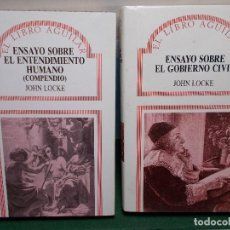 Libros de segunda mano: LOTE JOHN LOCKE ENSAYO ENTENDIMIENTO HUMANO Y ENSAYO GOBIERNO CIVIL AGUILAR COMO NUEVOS. Lote 125823231