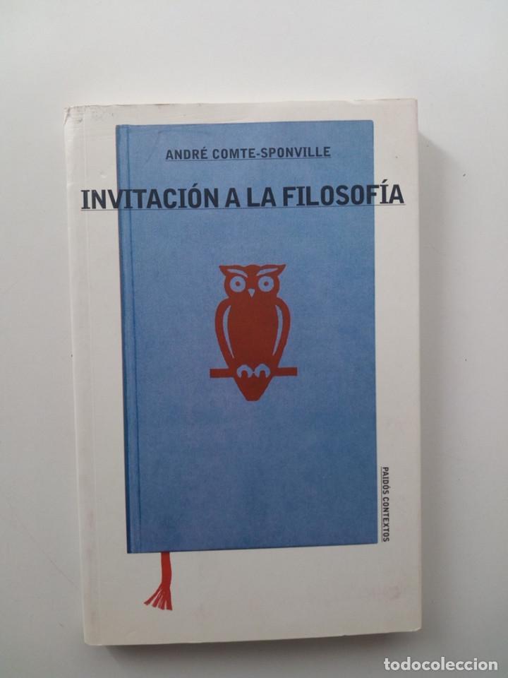 INVITACIÓN A LA FILOSOFÍA - ANDRÉ COMTE-SPONVILLE (Libros de Segunda Mano - Pensamiento - Filosofía)