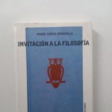 Libros de segunda mano: INVITACIÓN A LA FILOSOFÍA - ANDRÉ COMTE-SPONVILLE. Lote 126263471