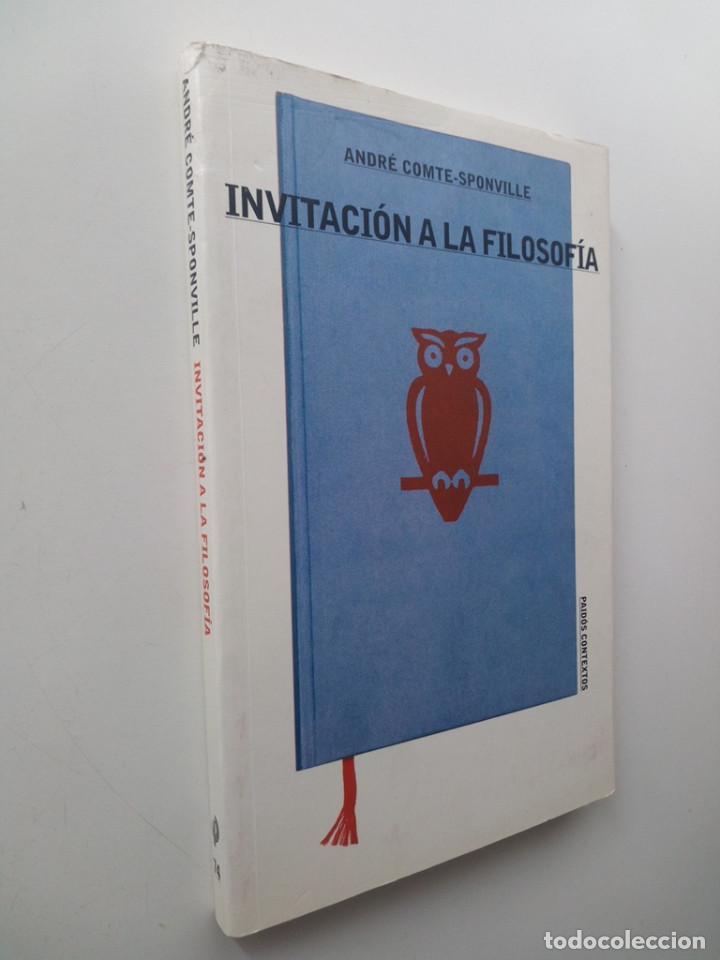 Libros de segunda mano: INVITACIÓN A LA FILOSOFÍA - ANDRÉ COMTE-SPONVILLE - Foto 2 - 126263471