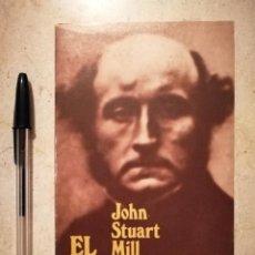Libros de segunda mano: LIBRO - EL UTILITARISMO JOHN STUART MILL - FILOSOFIA - ALIANZA EDITORIAL. Lote 126407647