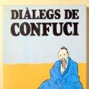 Libros de segunda mano: CONFUCI - DIÀLEGS DE CONFUCI - BARCELONA 1983 - IL·LUSTRAT. Lote 126423448