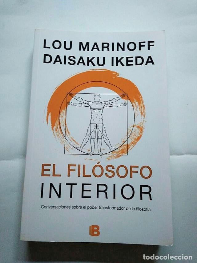 EL FILOSOFO INTERIOR LOU MARINOFF (Libros de Segunda Mano - Pensamiento - Filosofía)