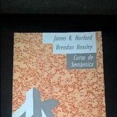 Libros de segunda mano: CURSO DE SEMANTICA. JAMES R. HURFORD, BRENDAN HEASLEY. VISOR 1988. . Lote 126564323