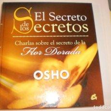 Libros de segunda mano: OSHO. EL SECRETO DE LOS SECRETOS. 2010 MADRID. TAPA DURA. 670 PÁGINAS (BUEN ESTADO). Lote 126594659