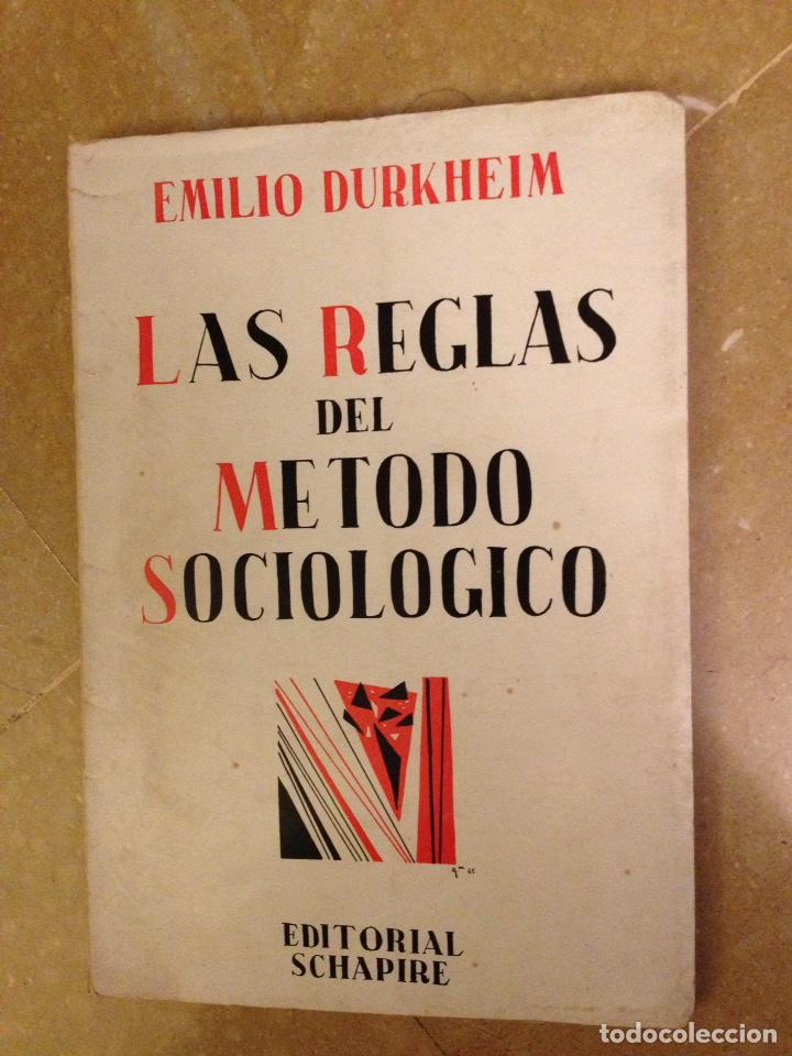 LAS REGLAS DEL MÉTODO SOCIOLÓGICO (EMILIO DURKHEIM) EDITORIAL SCHAPIRE, ARGENTINA 1965 (Libros de Segunda Mano - Pensamiento - Filosofía)