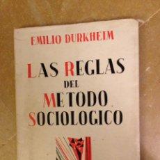 Libros de segunda mano: LAS REGLAS DEL MÉTODO SOCIOLÓGICO (EMILIO DURKHEIM) EDITORIAL SCHAPIRE, ARGENTINA 1965. Lote 126600264