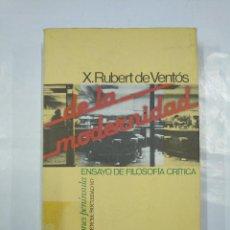 Libros de segunda mano: DE LA MODERNIDAD. ENSAYO DE FILOSOFIA CRITICA. - RUBERT DE VENTOS, XAVIER. TDK347. Lote 127321135
