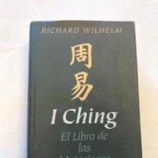 Libros de segunda mano: I CHING. EL LIBRO DE LAS MUTACIONES POR RICHARD WILHELM. EDITORIAL CIRCULO DE LECTORES, 2001. Lote 127361004