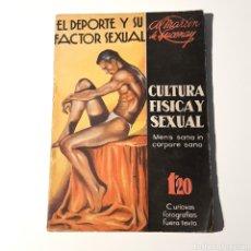 Libros de segunda mano: CULTURA FISICA Y SEXUAL - EL DEPORTE Y SU FACTOR SEXUAL - TOMO 2, VOL.1 - ENERO 1936. Lote 127526211