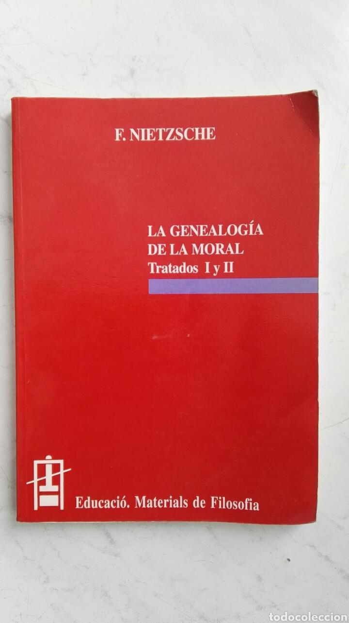LA GENEALOGÍA DE LA MORAL TRATADOS I Y II F. NIETZSCHE (Libros de Segunda  Mano ...