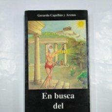 Libros de segunda mano: EN BUSCA DEL HOMBRE. GERARDO CAPELLAN Y ARENAS. GRAFICAS OCHOA TDK31. Lote 128533671