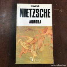 Libros de segunda mano: AURORA - FRIEDRICH NIETZSCHE. Lote 127929090