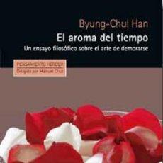 Libros de segunda mano: EL AROMA DEL TIEMPO. - HAN, BYUNG-CHUL.. Lote 128844054