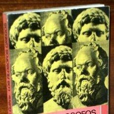 Libros de segunda mano: LOS FILÓSOFOS GRIEGOS POR W. K. C. GUTHRIE DE ED. FONDO CULTURA ECONÓMICA EN MADRID 1981. Lote 128848455