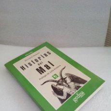 Libros de segunda mano: BERNARD SICHÈRE HISTORIAS DEL MAL 1ª ED 1996 GEDISA NUEVO SIN LEER. Lote 128867955