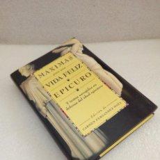 Libros de segunda mano: MÁXIMAS PARA UNA VIDA FELIZ - EPICURO NUEVO SIN LEER. Lote 128868571