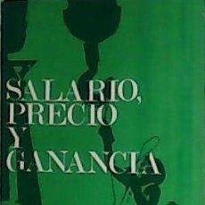 Libros de segunda mano: SALARIO, PRECIO Y GANANCIA. CARLOS MARX. Lote 129162431