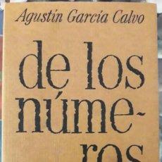Libros de segunda mano: AGUSTÍN GARCÍA CALVO . DE LOS NÚMEROS. Lote 130196635