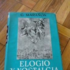 Libros de segunda mano: ELOGIO Y NOSTALGIA DE TOLEDO, G. MARAÑÓN. Lote 130233759