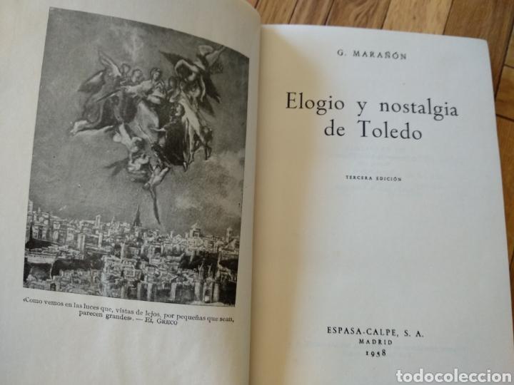 Libros de segunda mano: Elogio y nostalgia de Toledo, G. Marañón - Foto 5 - 130233759