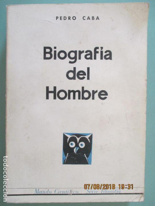 BIOGRAFÍA DEL HOMBRE. PEDRO CABA. UNOS CUANTOS CONCEPTOS Y METÁFORAS. MADRID 1967 (Libros de Segunda Mano - Pensamiento - Filosofía)