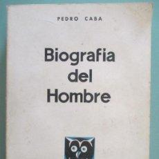 Libri di seconda mano: BIOGRAFÍA DEL HOMBRE. PEDRO CABA. UNOS CUANTOS CONCEPTOS Y METÁFORAS. MADRID 1967. Lote 130336918