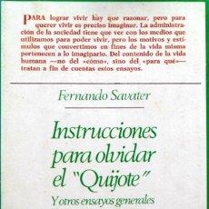 Libros de segunda mano: INSTRUCCIONES PARA OLVIDAR EL QUIJOTE Y OTROS ENSAYOS GENERALES. FERNADO SAVATER.. Lote 130536886