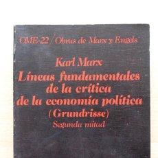 Libros de segunda mano: KARL MARX - LÍNEAS FUNDAMENTALES DE LA CRÍTICA DE LA ECONOMÍA POLÍTICA (GRUNDRISSE) SEGUNDA MITAD. Lote 130566434
