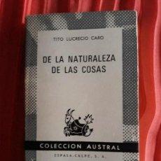 Libros de segunda mano: DE LA NATURALEZA DE LAS COSAS (DE RERUM NATURA) - TITO LUCRECIO CARO. Lote 130753832