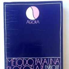 Libros de segunda mano: METODO PARA LA FILOSOFIA DE LA LIBERACION - ENRIQUE D. DUSSEL - AGORA. Lote 130773748