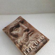 Libros de segunda mano: EPICURO - CARLOS GARCIA GUAL - ALIANZA EDITORIAL - FILOSOFIA. Lote 131053888