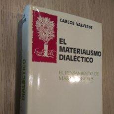 Libros de segunda mano: EL MATERIALISMO DIALÉCTICO. CARLOS VALVERDE. ESPASA-CALPE. 1979.. Lote 131068856
